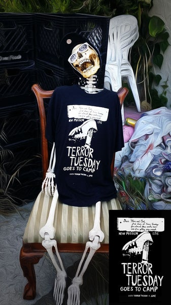 Image of Terror Tuesday Goes To Camp (Limited Edition Shirt)