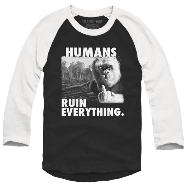 Image of Humans Ruin Everything Baseball Raglan