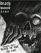 Image of Death Wound Zine - VOLUME III