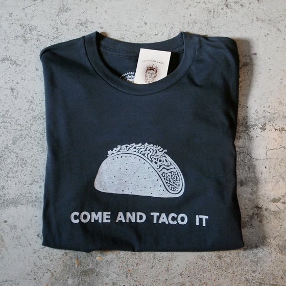 Image of Come and Taco It