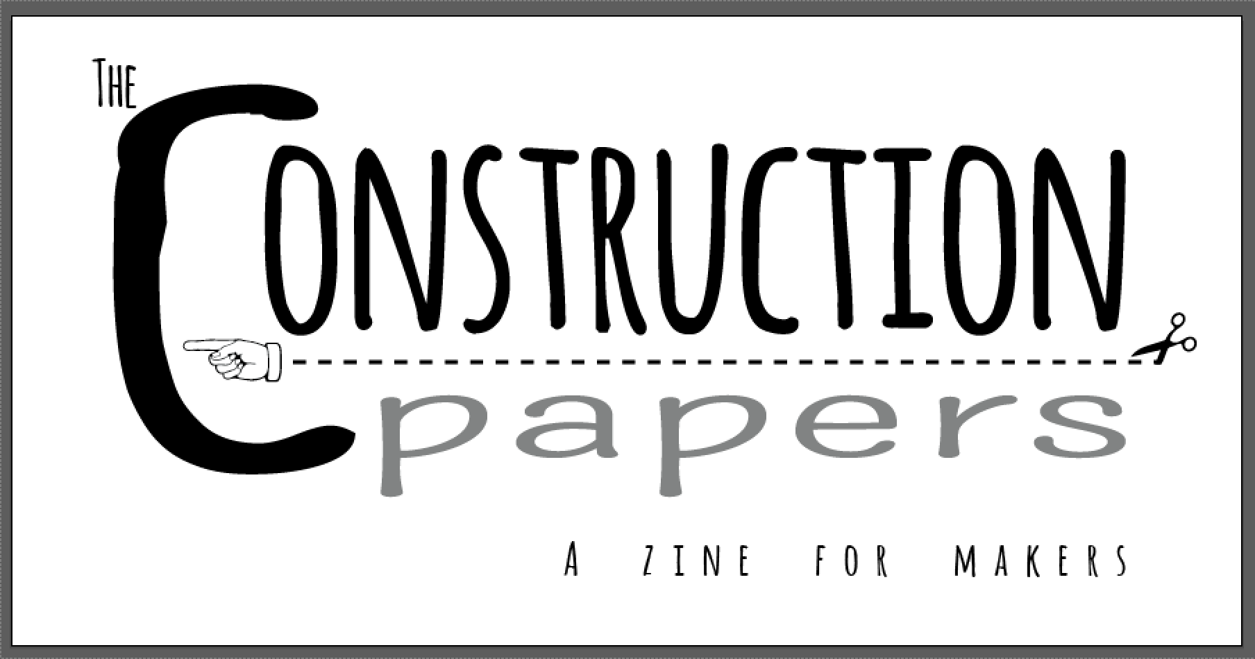 4 Issues of The Construction Papers: A Zine for Makers