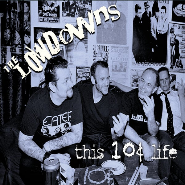 Image of The Lowdowns THIS 10¢ LIFE  / CD Digipak - OUT OF PRINT
