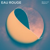 Image of Eau Rouge - Nocturnal Rapture LP-Vinyl