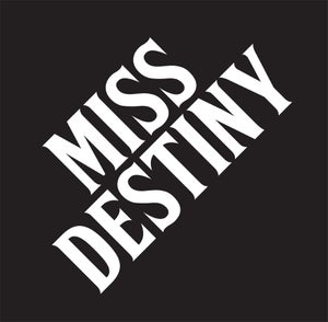 Image of MISS DESTINY LP **HOT RELEASE**