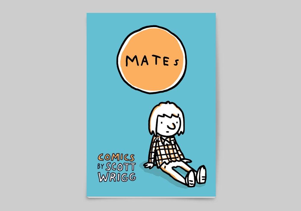 Image of Mates by Scott Wrigg
