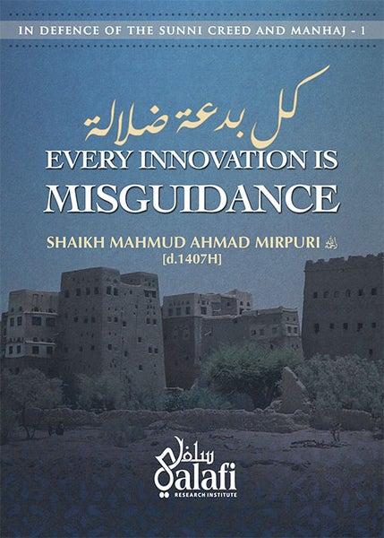 Image of Bid'ah - Every Innovation is Misguidance by Shaikh Mahmud Ahmad Mirpuri [1407H]