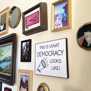 Image of This is what DEMOCRACY looks like!  8x10 Digital Print