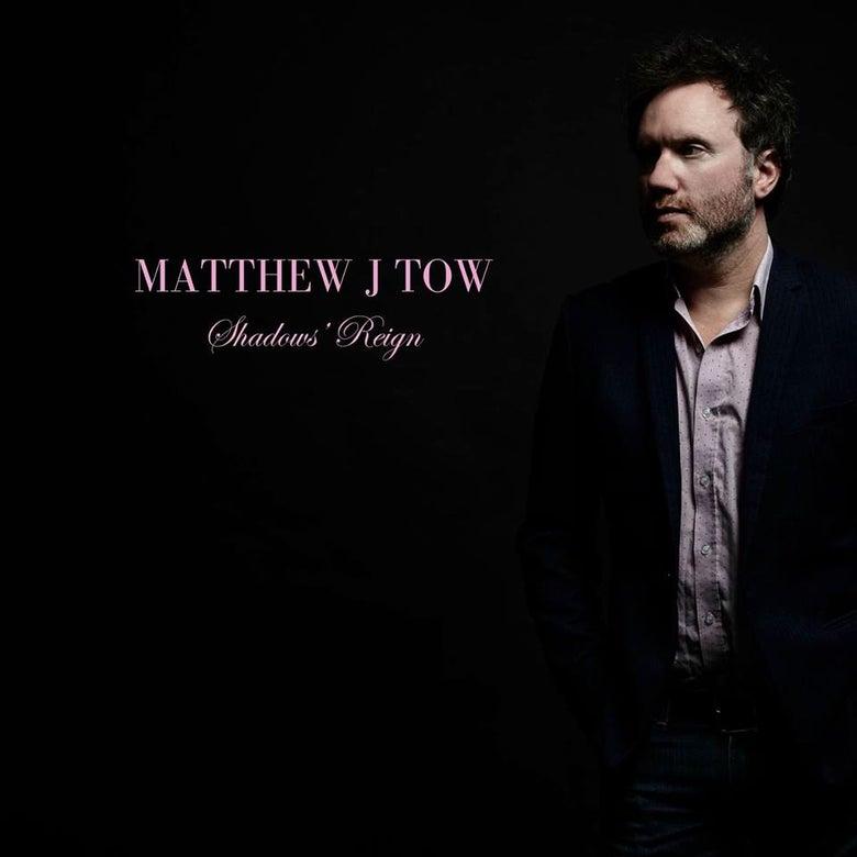 Image of Matthew J Tow :: SHADOW'S REIGN (VINYL)