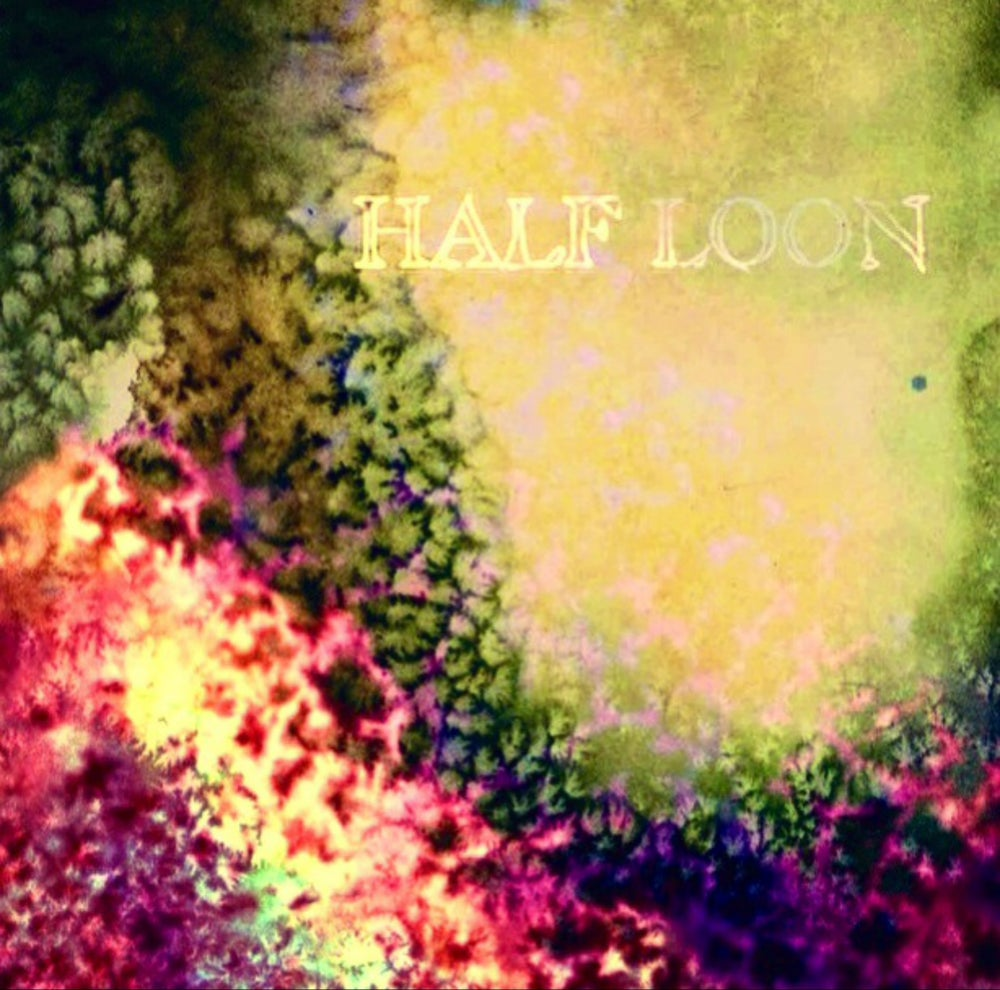 Image of Half Loon - Reverie (SOLD OUT)