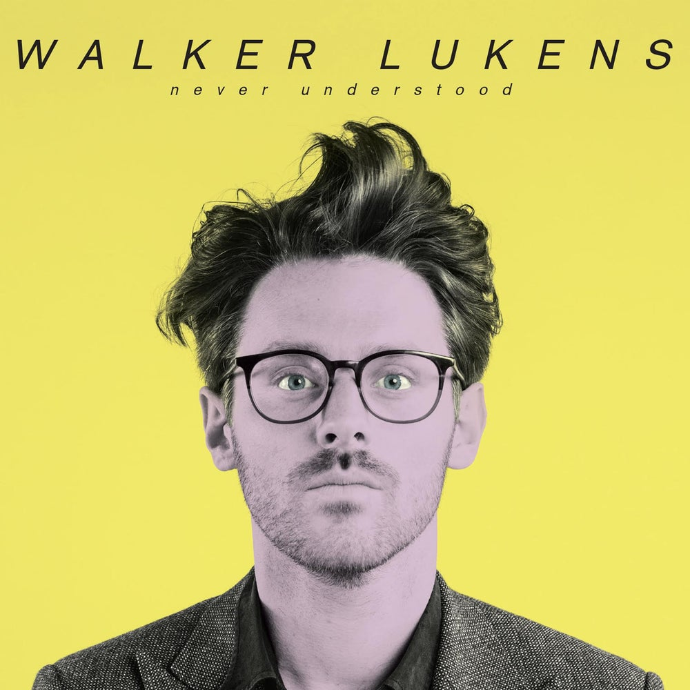 Image of Walker Lukens - Never Understood EP