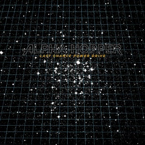 """Image of Alpha Hopper """"Last Chance Power Drive"""" LP"""