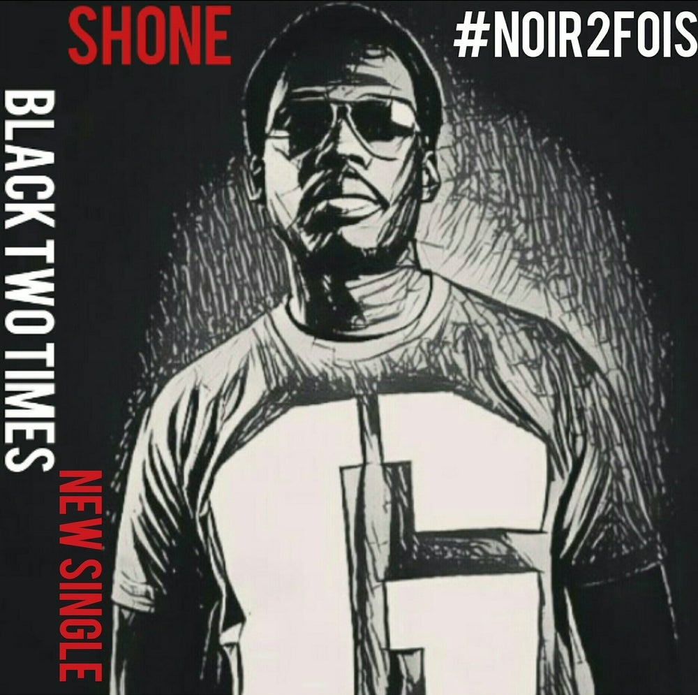 "Image of (New single) Shone ""Black two times"""