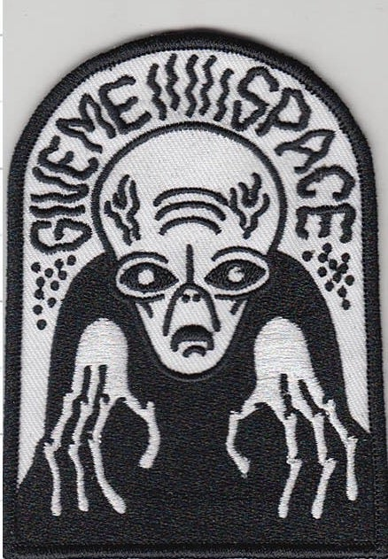 Image of Give me space 3x4 inch embroidered patch