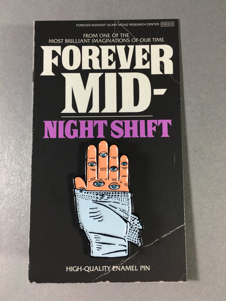 "Image of ""Night Shift"" Pin"