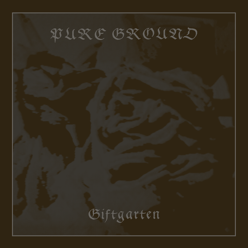 "Image of Pure Ground ""Giftgarten"" LP [CH-333]"