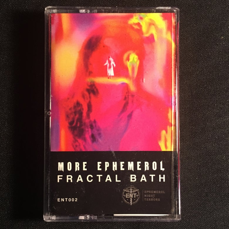 Image of MORE EPHEMEROL - FRACTAL BATH