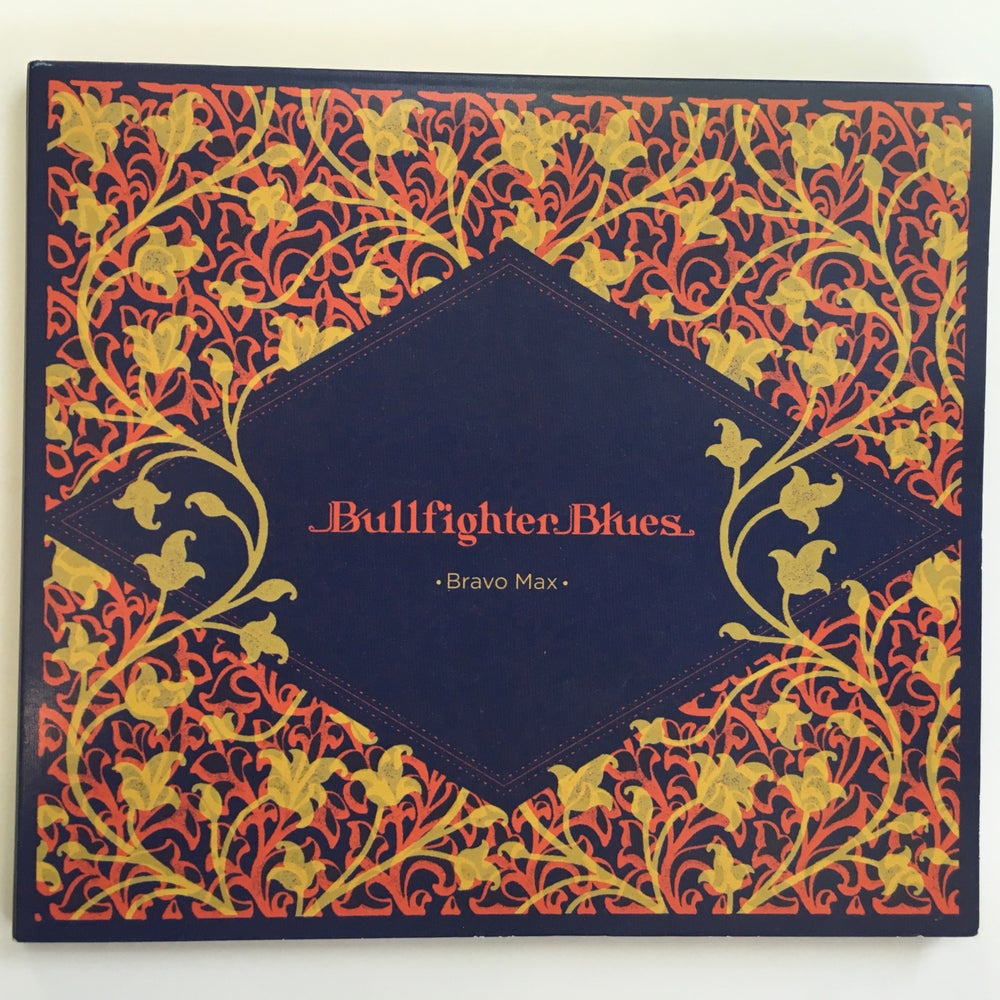 Image of Bullfighter Blues by Bravo Max (CD)