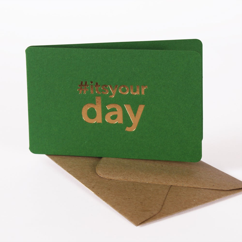 Image of MINI-CARTE IT'S YOUR DAY vert