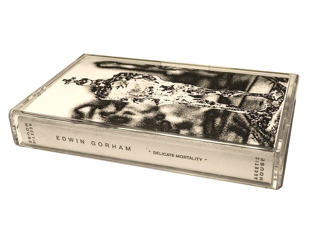 Image of Edwin Gorham - Delicate Mortality CS