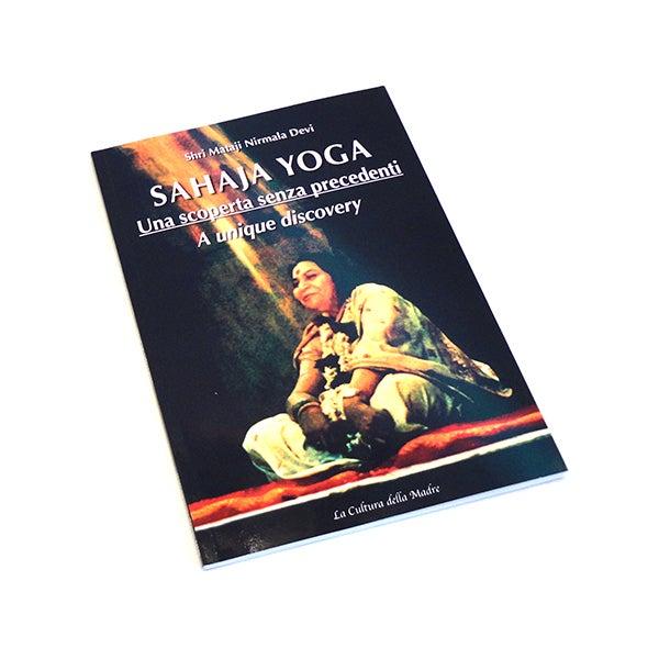 Image of Sahaja Yoga, una Scoperta senza Precedenti / A Unique Discovery, Shri Mataji Nirmala Devi