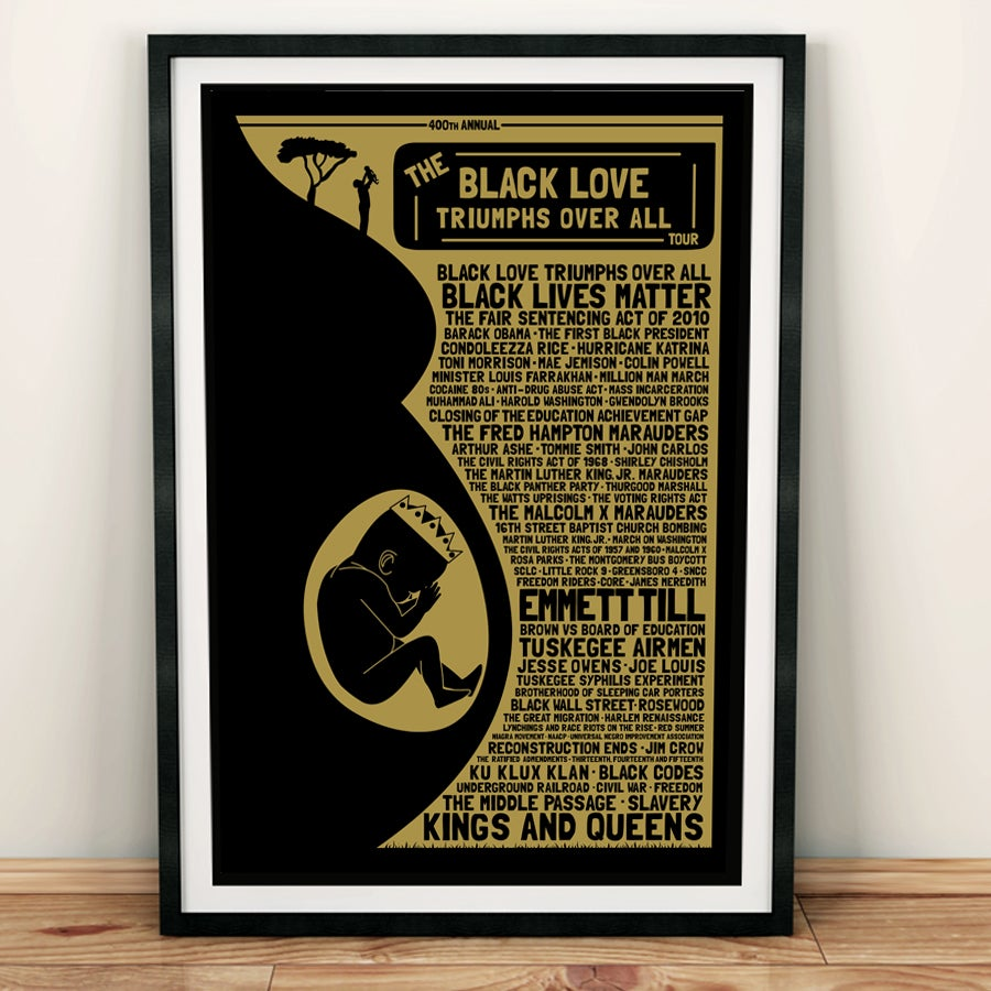Image of The Black Love Triumphs Over All Tour