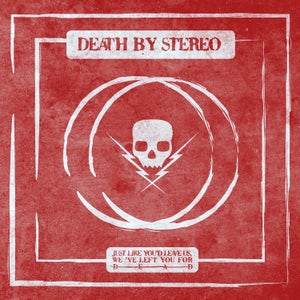 """Image of Death By Stereo """"Just Like You'd Leave Us, We've Left You For  Dead"""" 10""""EP $18+Postage"""