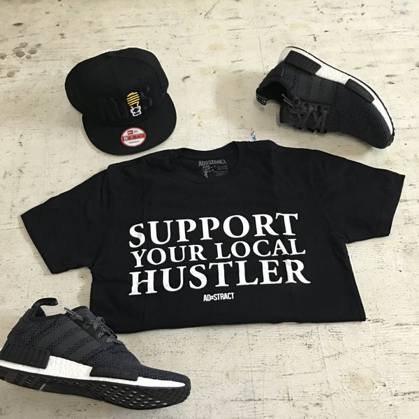"""Image of SUPPORT YOUR LOCAL HUSTLER """"WHITE PRINT"""" TSHIRT OR HOODY"""