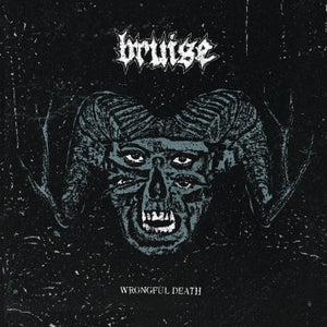 Image of PRE-ORDER: Bruise- Wrongful Death