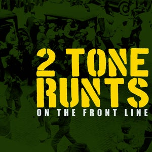 """Image of 2 Tone Runts """"On The Front Line"""" (2009)"""