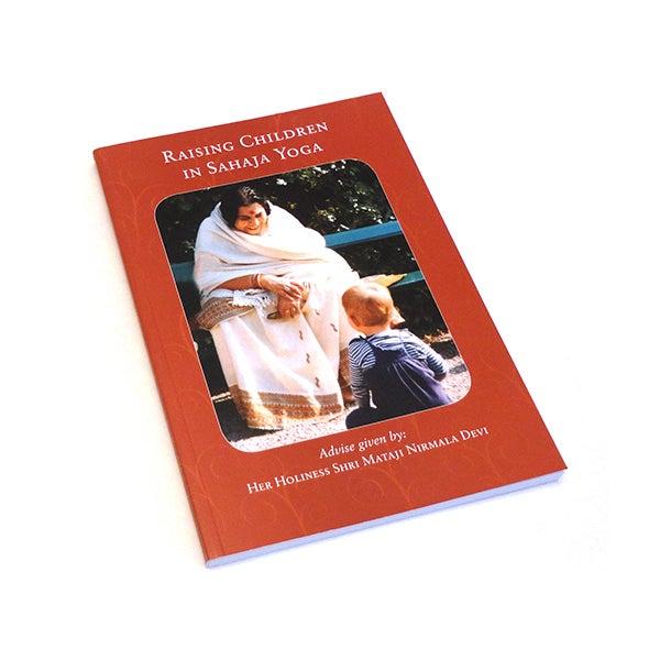 Image of Raising children in Sahaja Yoga, Selected Quotes