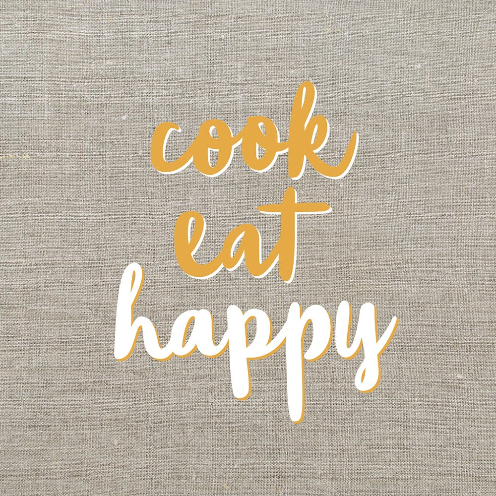 Image of cook. eat. happy.