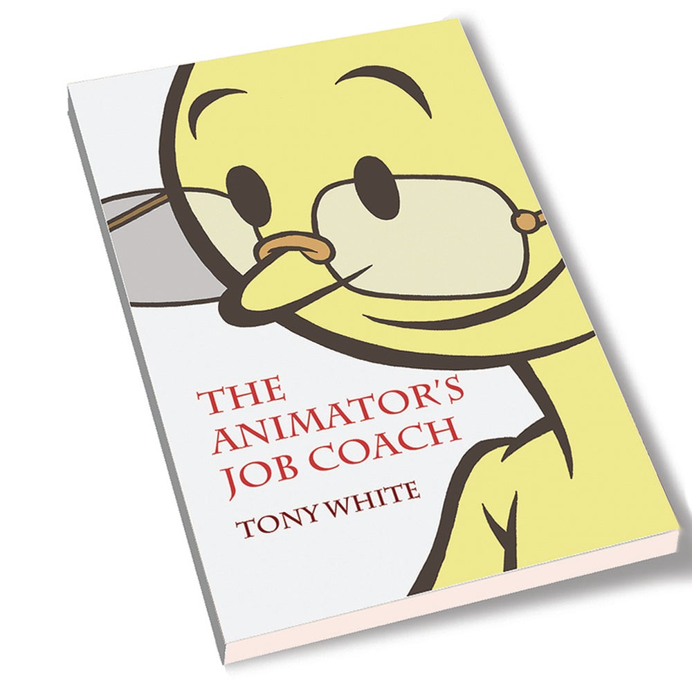 Image of The ANIMATOR'S JOB COACH (Signed Book)