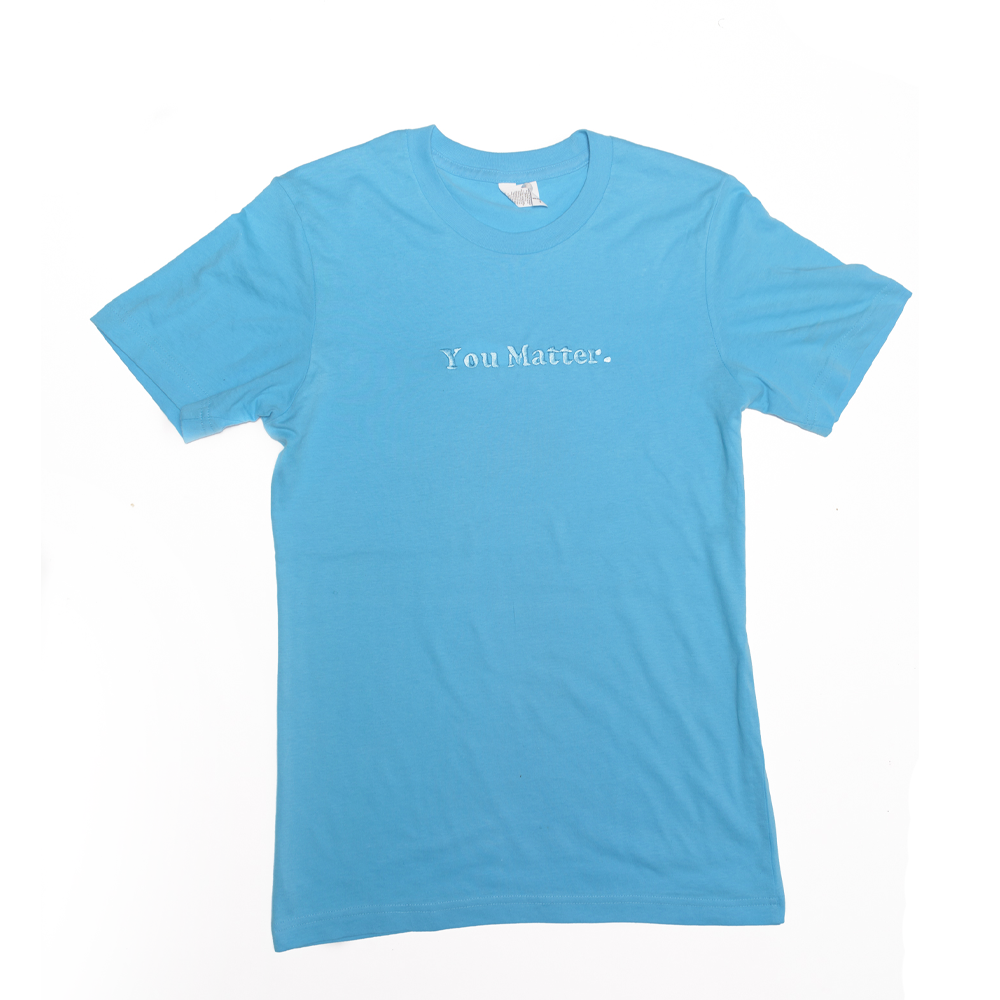 Image of Baby Blue You Matter T Shirt
