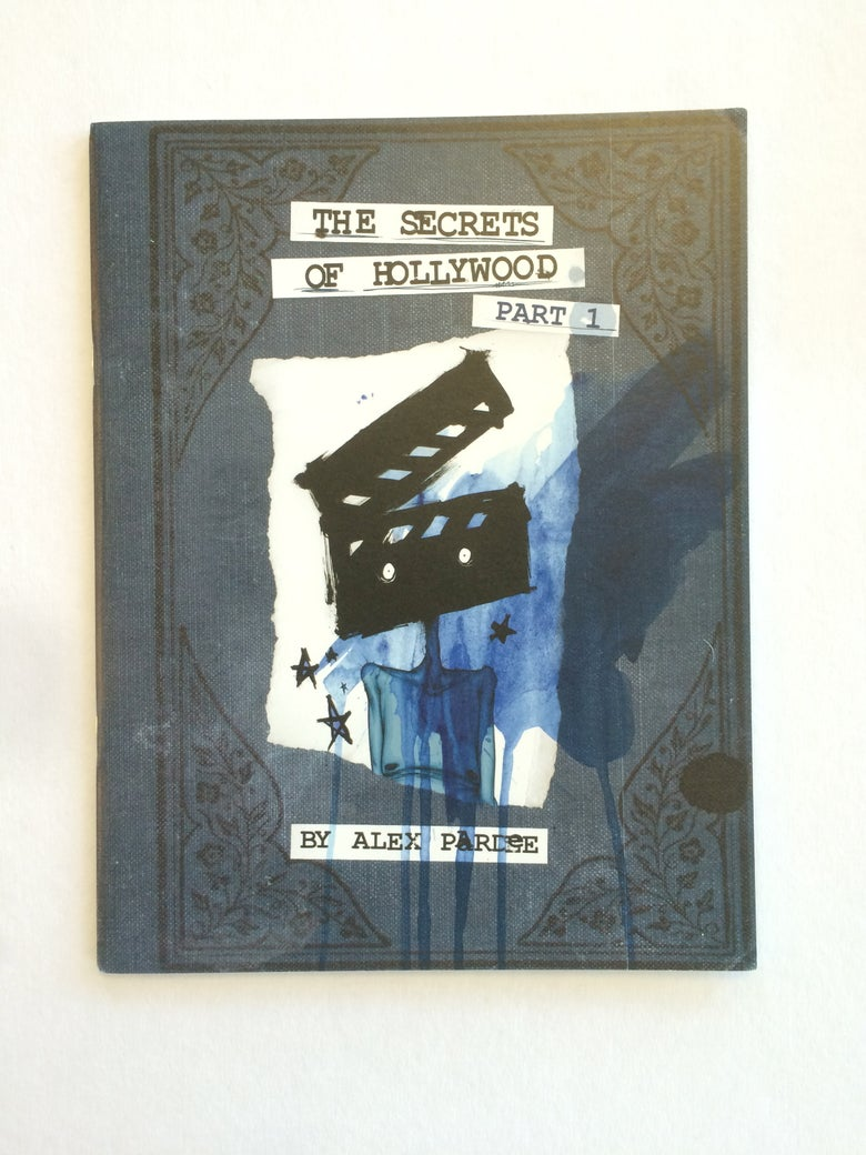 Image of Secrets Of Hollywood   By Alex Pardee   Comic