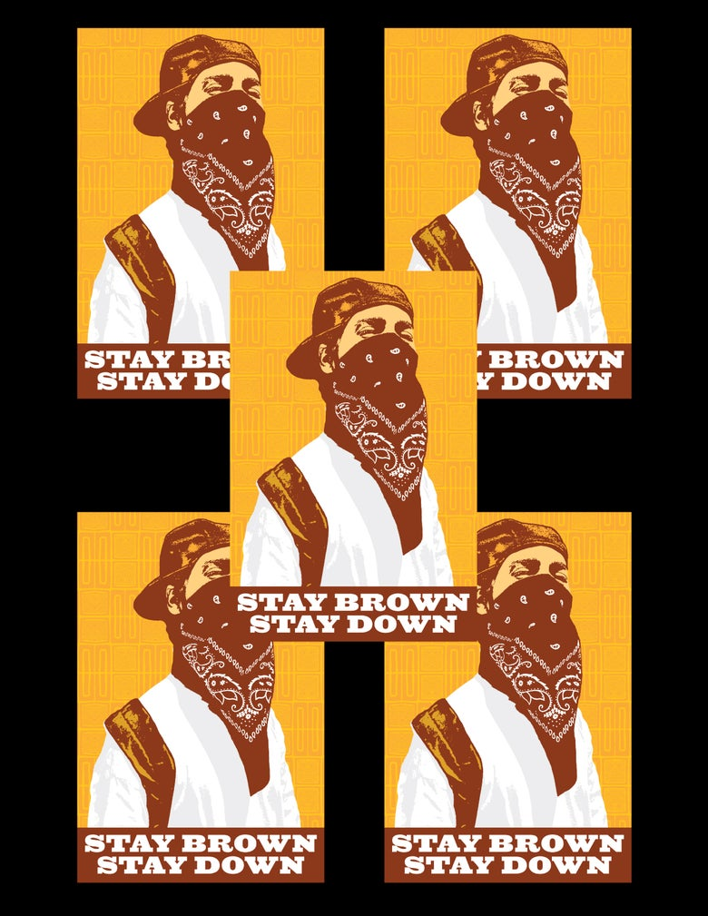 Image of Stay Brown, Stay Down Sticker Pack