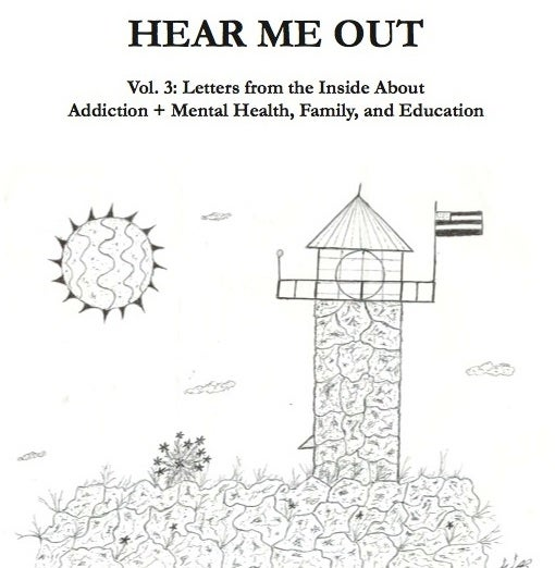 """Image of HEAR ME OUT Zine Vol.3 Addiction + Mental Health, Family, and Education (7""""x8.5"""", 25 pages)"""