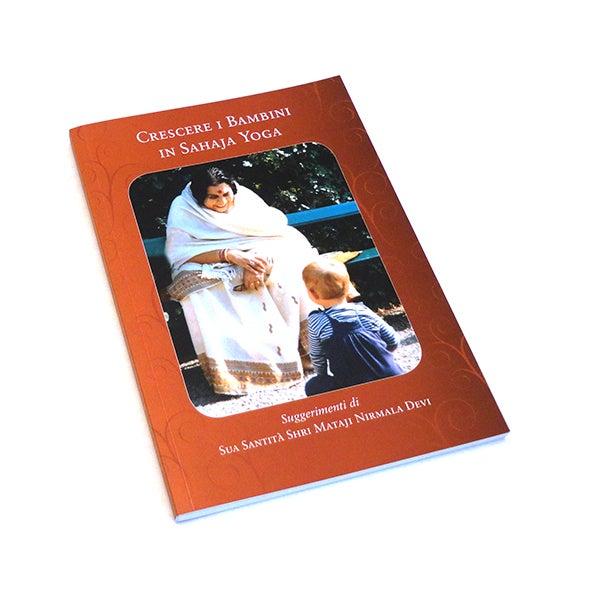 Image of Crescere i Bambini in Sahaja Yoga, Citazioni Scelte