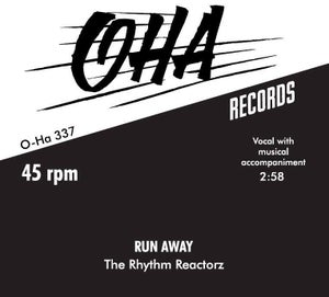 "Image of 7"" Rhythm Reactorz : Run Away.  Ltd Edition 150 copies."