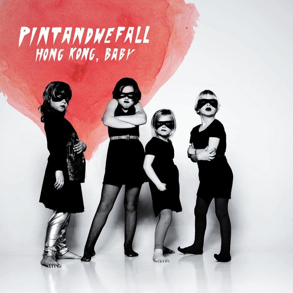 Image of PintAndWeFall - Hong Kong, Baby [CD]