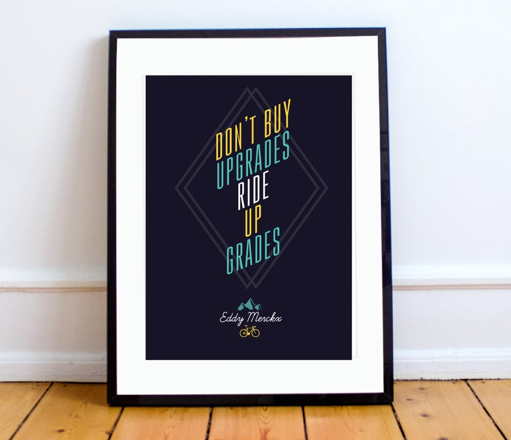 """Image of """"Don't buy upgrades"""" quote print - A4 or A3"""