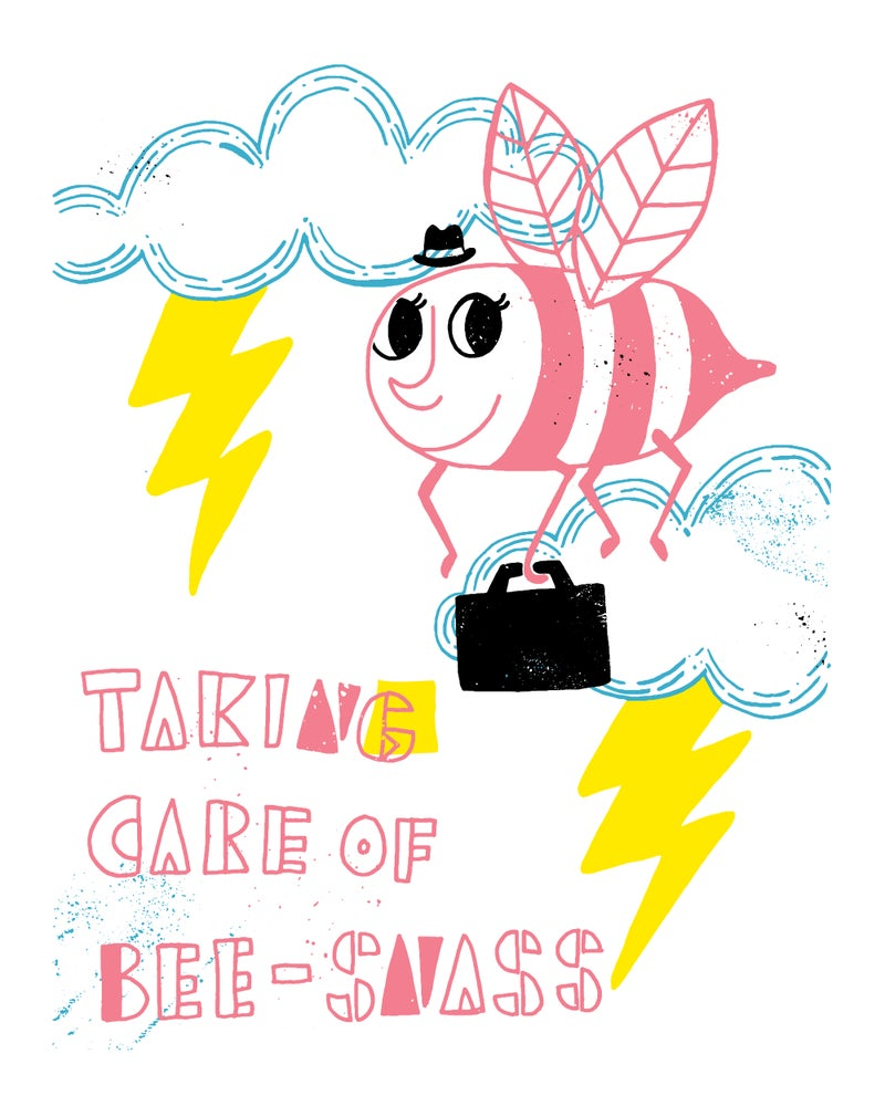 Image of Taking Care of Bee-Snass 8x10 Art Print