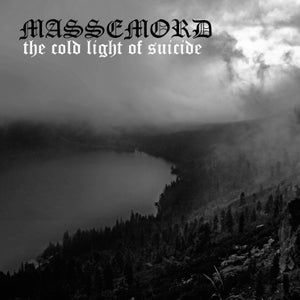 Image of Massemord - The cold light of suicide