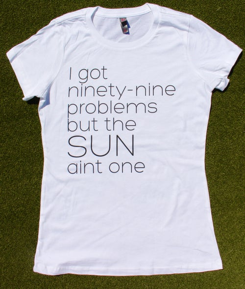 Image of Womens 99 Problems White