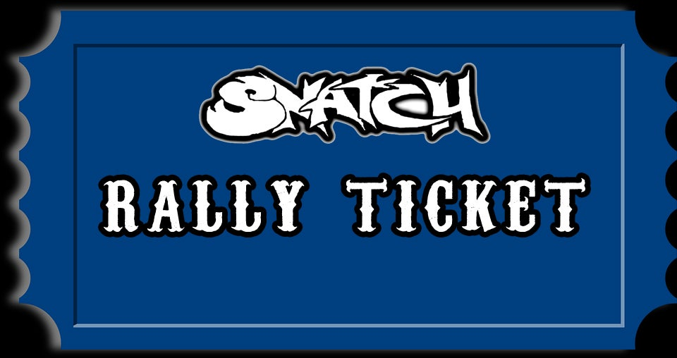 Image of 2018 28th ANNIVERSARY SNATCH RALLY TICKET