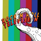 Image of Rock N Roll Television- Self Titled CLEARANCE!!