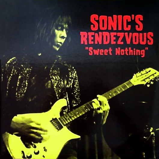 Image of SONIC'S RENDEZVOUS - SWEET NOTHING (LP CLOSEOUT)