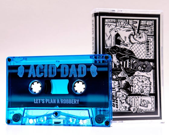 Image of ACID DAD - LET'S PLAN A ROBBERY