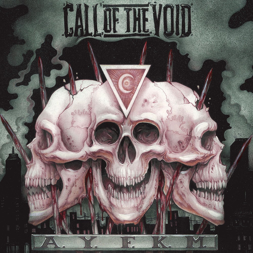 Image of Call of the Void - AYFKM CD