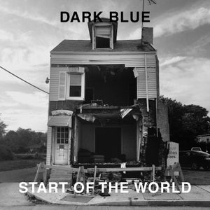 Image of Dark Blue - 'Start Of The World' LP (12XU 089-1)
