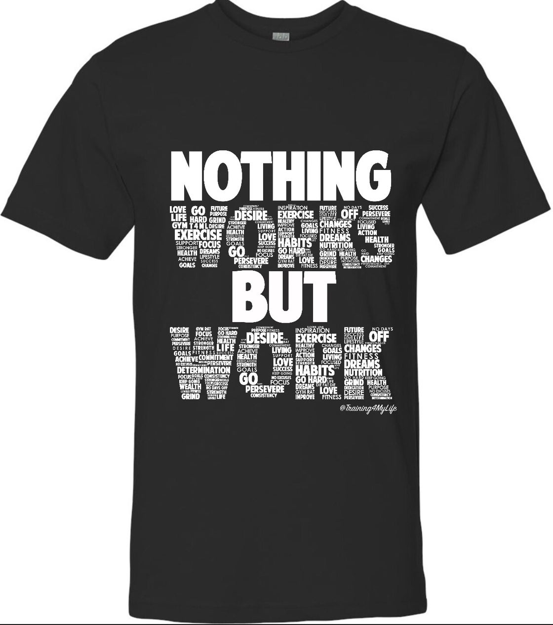 Image of Nothing Works But Work Unisex Tee